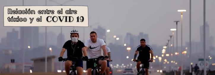 Relación entre el aire tóxico y el COVID 19