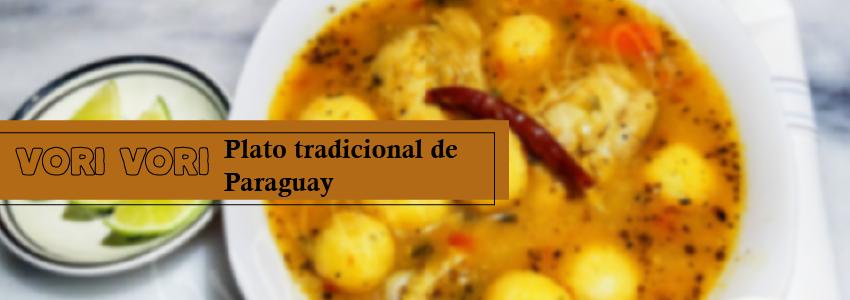 El Vori Vori de pollo es una de las sopas tradicionales de Paraguay
