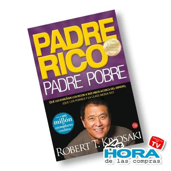 Padre Rico Padre Pobre - Libro