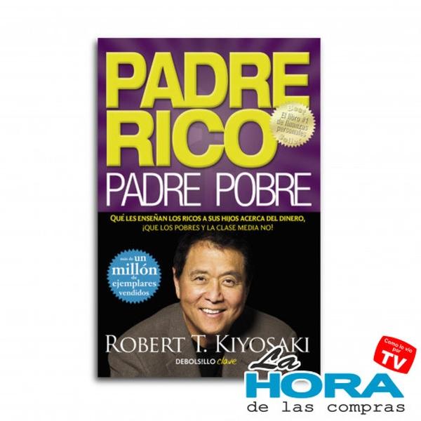 Padre Rico Padre Pobre - Libro - Robert Kiyosaki